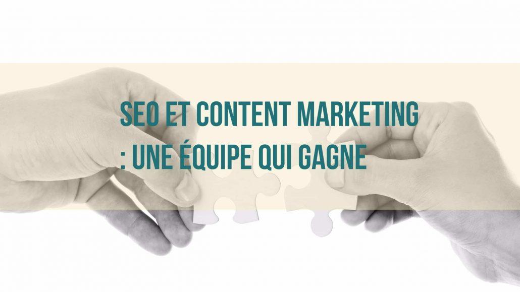 le content marketing et le référencement naturel: une belle combinaison